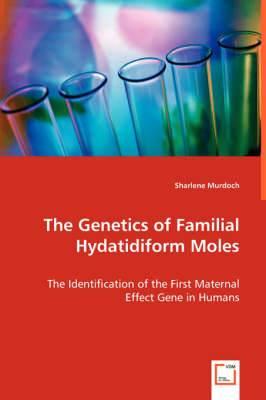 The Genetics of Familial Hydatidiform Moles