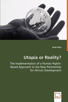 Utopia or Reality? - The Implementation of a Human Rights-Based Approach to the New Partnership for Africa's Development