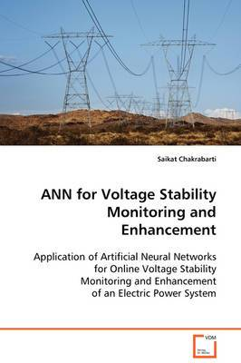 Ann for Voltage Stability Monitoring and Enhancement