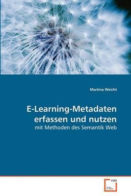 E-Learning-Metadaten Erfassen Und Nutzen
