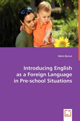 Introducing English as a Foreign Language in Pre-School Situations