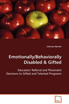 Emotionally/Behaviorally Disabled & Gifted