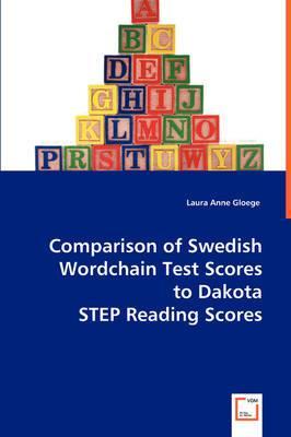 Comparison of Swedish Wordchain Test Scores to Dakota Step Reading Scores