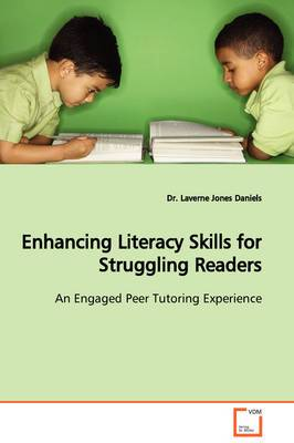 Enhancing Literacy Skills for Struggling Readers an Engaged Peer Tutoring Experience