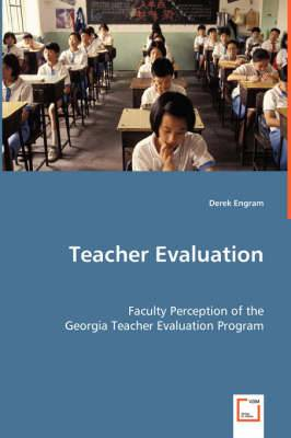 Teacher Evaluation: Faculty Perception of the Georgia Teacher Evaluation Program