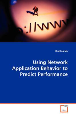 Using Network Application Behavior to Predict Performance