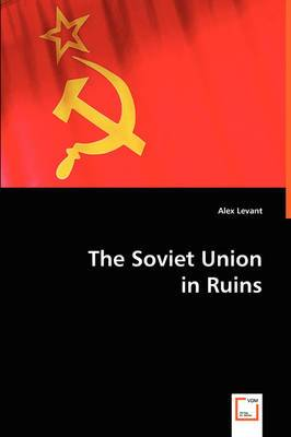 The Soviet Union in Ruins