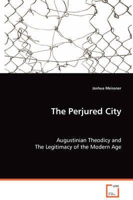 The Perjured City