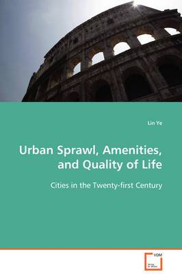 Urban Sprawl, Amenities, and Quality of Life