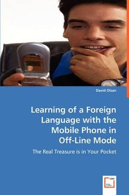 Learning of a Foreign Language with the Mobile Phone in