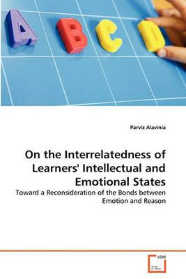 On the Interrelatedness of Learners' Intellectual and Emotional States