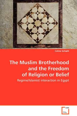 The Muslim Brotherhood and the Freedom of Religion or Belief