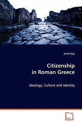 Citizenship in Roman Greece