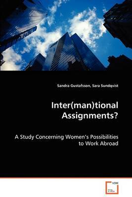 Inter(man)Tional Assignments?
