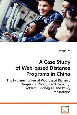 A Case Study of Web-Based Distance Programs in China