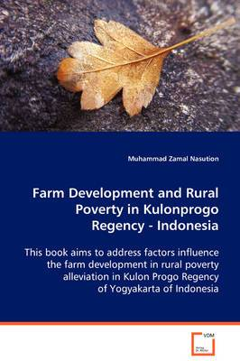 Farm Development and Rural Poverty in Kulonprogo Regency, Indonesia