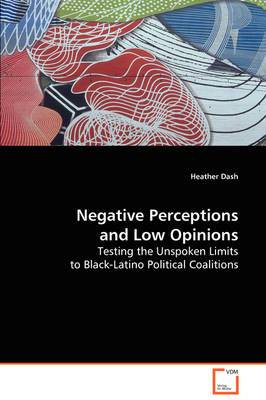 Negative Perceptions and Low Opinions