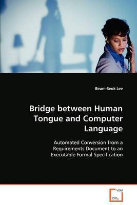 Bridge Between Human Tongue and Computer Language
