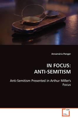 In Focus: Anti-Semitism
