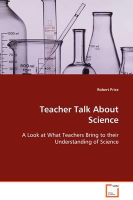 Teacher Talk about Science