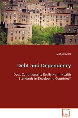 Debt and Dependency