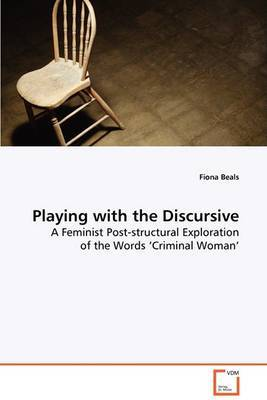 Playing with the Discursive