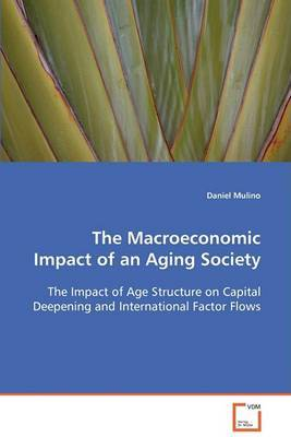 The Macroeconomic Impact of an Aging Society