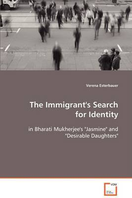 The Immigrant's Search for Identity