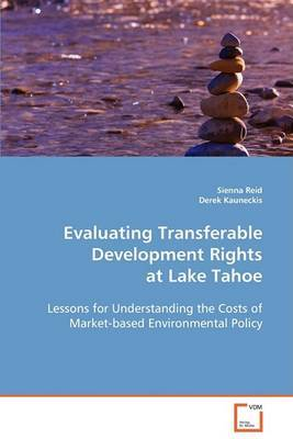 Evaluating Transferable Development Rights at Lake Tahoe