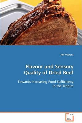 Flavour and Sensory Quality of Dried Beef