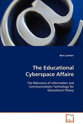 The Educational Cyberspace Affaire