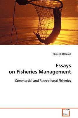 Essays on Fisheries Management