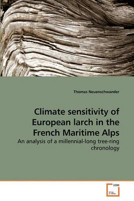 Climate Sensitivity of European Larch in the French Maritime Alps