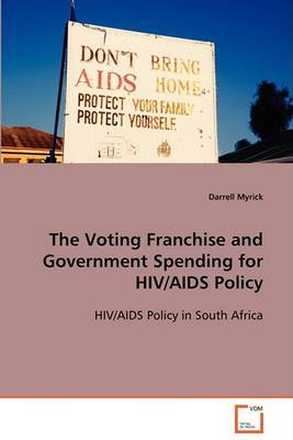 The Voting Franchise and Government Spending for HIV/AIDS Policy