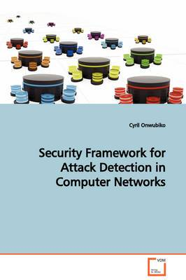 Security Framework for Attack Detection in Computer Networks