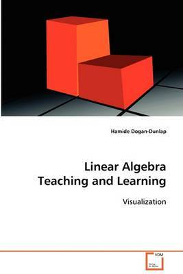 Linear Algebra Teaching and Learning
