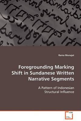 Foregrounding Marking Shift in Sundanese Written Narrative Segments