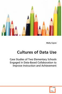 Cultures of Data Use