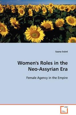 Women's Roles in the Neo-Assyrian Era