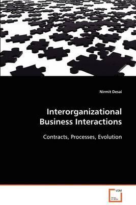 Interorganizational Business Interactions