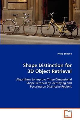 Shape Distinction for 3D Object Retrieval