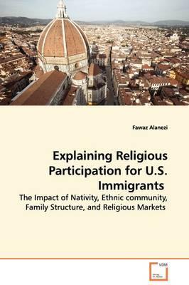 Explaining Religious Participation for U.S. Immigrants