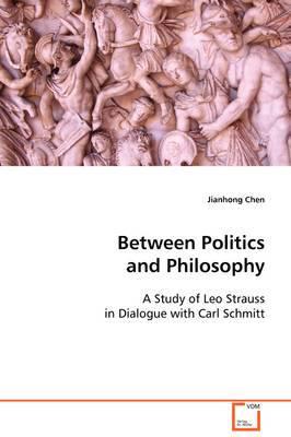 Between Politics and Philosophy