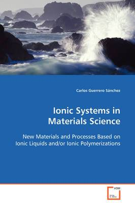 Ionic Systems in Materials Science