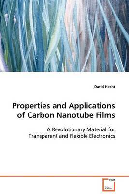 Properties and Applications of Carbon Nanotube Films