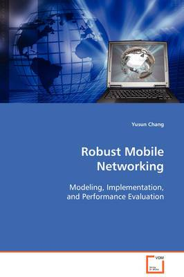 Robust Mobile Networking