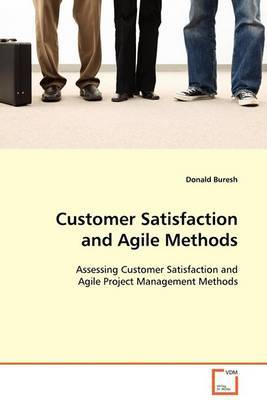 Customer Satisfaction and Agile Methods