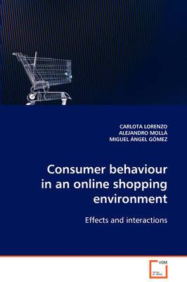 Consumer Behaviour in an Online Shopping Environment
