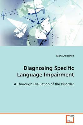 Diagnosing Specific Language Impairment