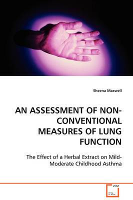 An Assessment of Non-Conventional Measures of Lung Function